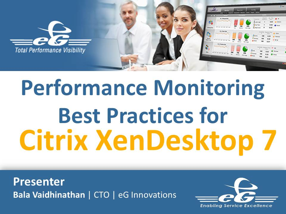 XenDesktop Performance Monitoring Webinar