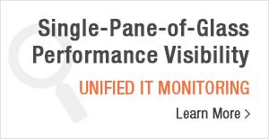 Singe-Pane-of-Glass Performance Visibility