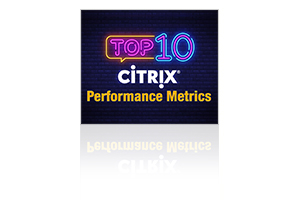 Citrix Performance Metrics