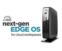 IGEL thin clients are important components of digital workspaces
