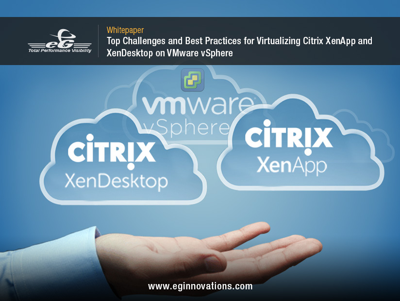 Virtualizing Citrix XenApp and XenDesktop on VMware vSphere